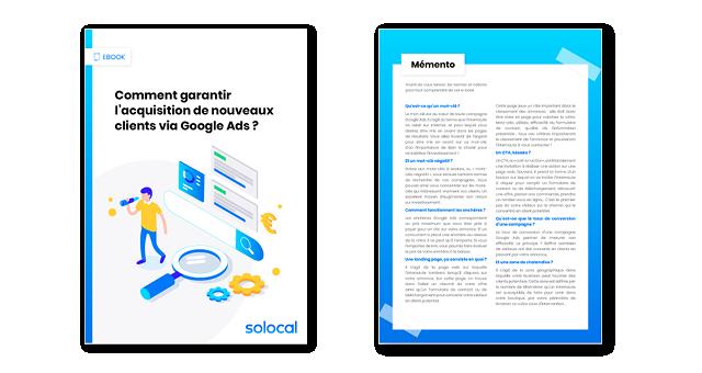 Campagnes publicitaires Google Ads : les conseils pratiques des experts Solocal